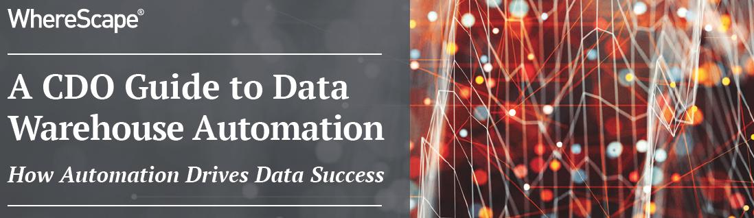A CDO Guide to Data Warehouse Automation   WhereScape